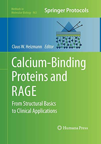 Calcium-Binding Proteins and RAGE: From Structural Basics to Clinical Applications (Methods in Molecular Biology, Band 963) - Binding Protein