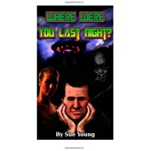 Where were you last night? by Young, Sue (2013) Paperback