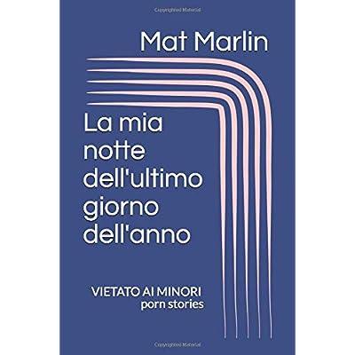 La Mia Notte Dell'ultimo Giorno Dell'anno, Di Mat Marlin