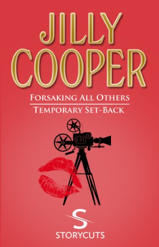 Forsaking All Others/Temporary Set-Back (Storycuts)
