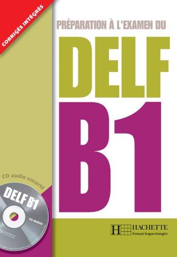 DELF B1 + CD audio: DELF/DALF - DELF B1 + CD audio
