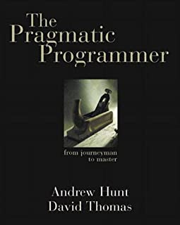 The Pragmatic Programmer: From Journeyman to Master (020161622X) | Amazon Products