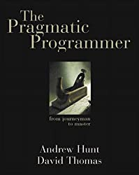 The Pragmatic Programmer. From Journeyman to Master