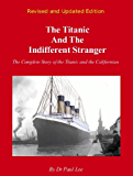 The Titanic and the Indifferent Stranger
