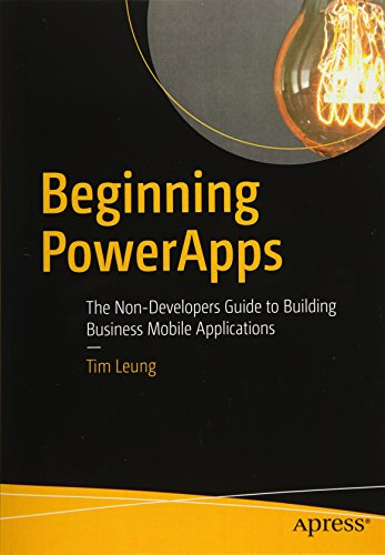 Preisvergleich Produktbild Beginning PowerApps: The Non-Developers Guide to Building Business Mobile Applications