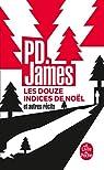 Les douze indices de Noël et autres récits par James