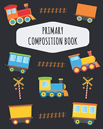 Train Primary Composition Book: Pretty Railway  Primary Composition Notebook K-2 & K-3 | With Picture Space: Draw Top Lines Bottom | Kindergarten ... Journal with Drawing Space for Grades K-2 (Box Rail-track)