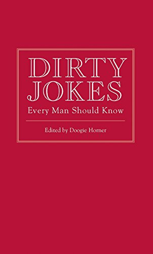 Dirty Jokes Every Man Should Know (Stuff You Should Know) por Doogie Horner