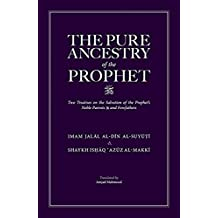 The Pure Ancestry of the Prophet (SAW)