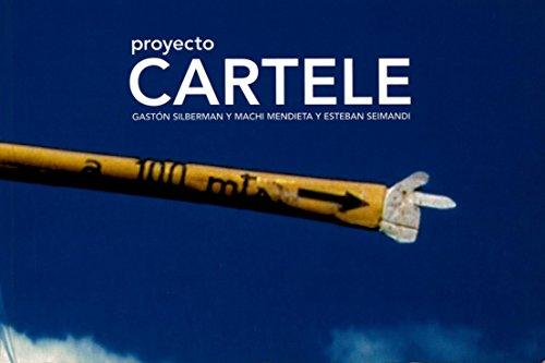 Proyecto Cartele/Cartele Project (Artes Visuales)