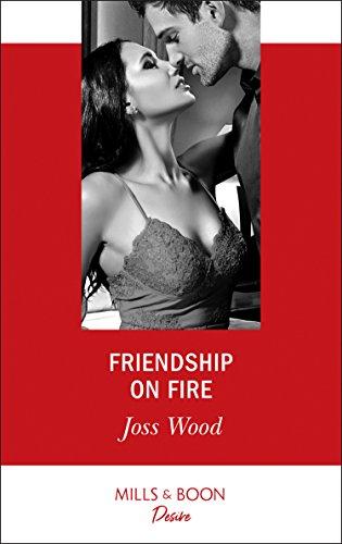 Friendship On Fire (Mills & Boon Desire) (Love in Boston, Book 1) (English Edition)