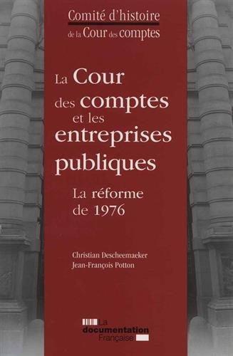 La Cour des comptes et les entreprises publiques – La réforme de 1976