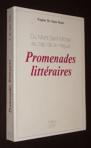 Promenades littéraires : Du Mont Saint-Michel au Cap de La Hague