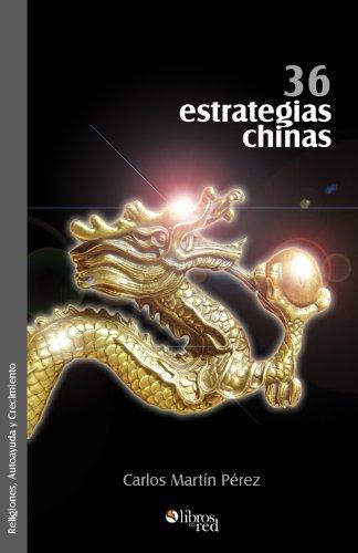 36 estrategias chinas por Carlos Martín Pérez