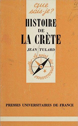 Histoire de la Crète (Que sais-je ?) par Jean Tulard