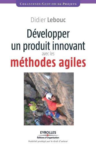 Développer un projet innovant avec les méthodes agiles