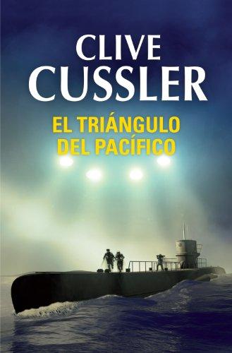 El triángulo del Pacífico (Dirk Pitt 6) por Clive Cussler