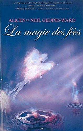 La magie des fées par Neil Geddes-Ward, Alicen Geddes-Ward