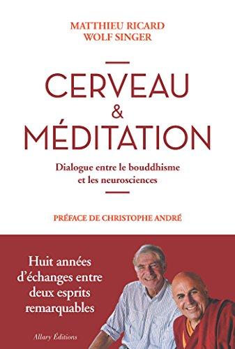 cerveau-et-meditation-dialogue-entre-le-bouddhisme-et-les-neurosciences