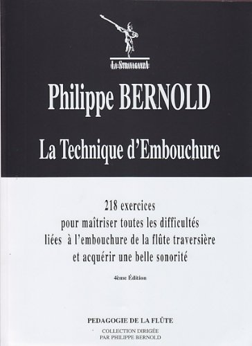 LA STRAVAGANZA BERNOLD PHILIPPE - LA TECHNIQUE D&#...