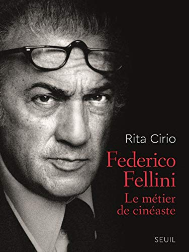 Federico Fellini - Le métier de cinéaste