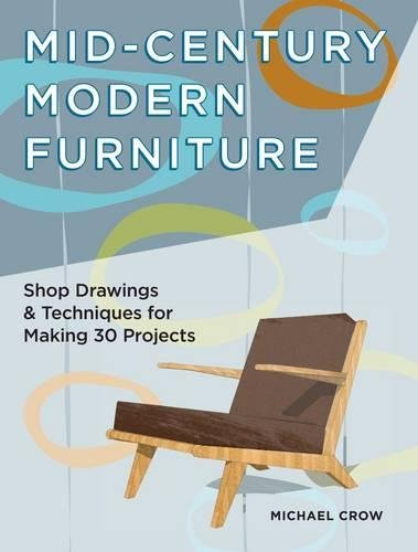 mid-century-modern-furniture-shop-drawings-techniques-for-making-29-projects