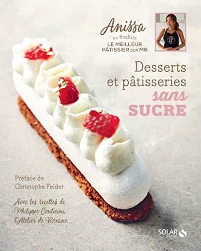 Desserts et pâtisseries sans sucre par ANISSA