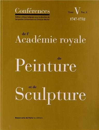 Les Conférences de l'Académie royale de Pein...