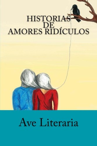 Historias de Amores Ridículos