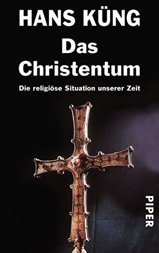 Das Christentum: Die religiöse Situation der Zeit