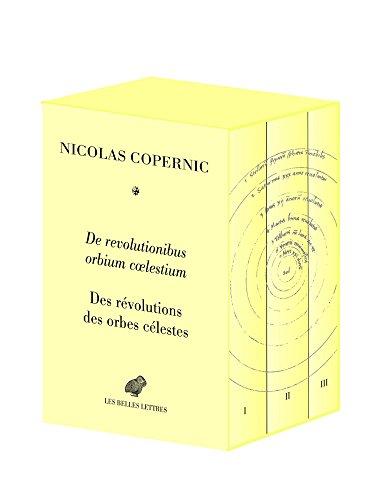 De Revolutionibus orbium coelestium / Des révolutions des orbes célestes