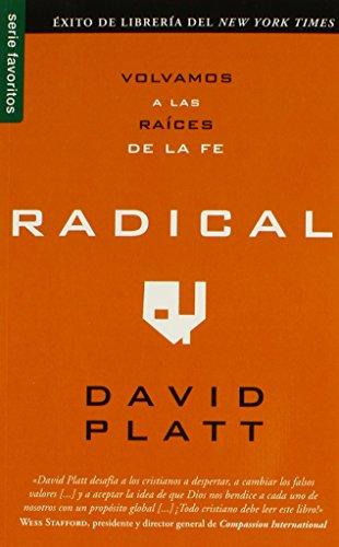 Radical: Volvamos A las Raices de la Fe (Favoritos)