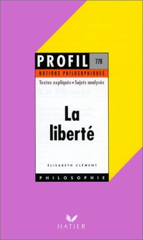 La liberté, notions philosophiques
