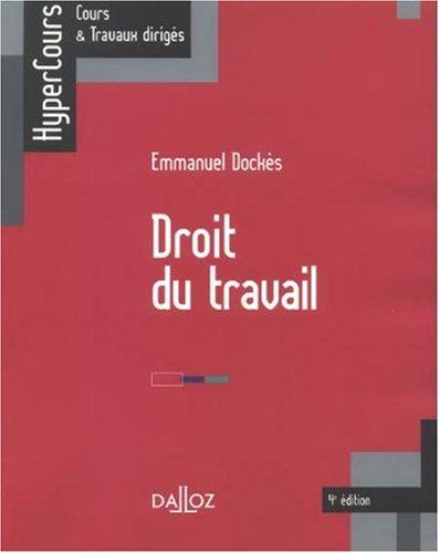 Droit du travail par Emmanuel Dockès
