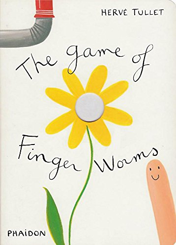 The Game of Finger Worms (Game Of... (Phaidon))