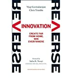 [(Reverse Innovation)] [ By (author) Virjay Govindarajan, By (author) Chris Trimble, Foreword by Indra K. Nooyi ] [October, 2012]