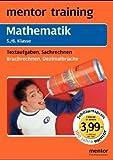 Mathematik 5./6. Klasse - Textaufgaben, Sachrechnen; Mathematik 5./6. Klasse - Bruchrechnen, Dezimalbrüche