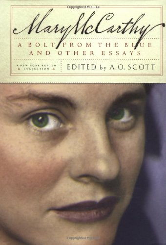 A Bolt from the Blue and Other Essays por Mary McCarthy