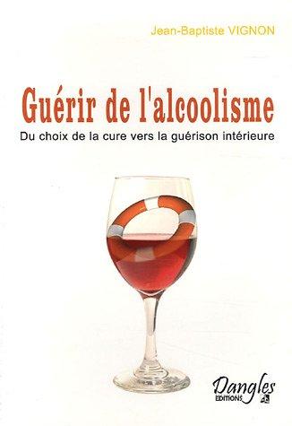 Guérir de l'alcoolisme : Du choix de la cure vers la guérison intérieure