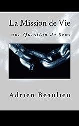 La Mission de Vie : une Question de Sens