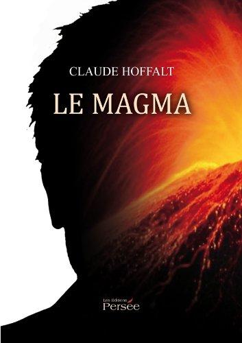 Le magma par Claude Hoffalt