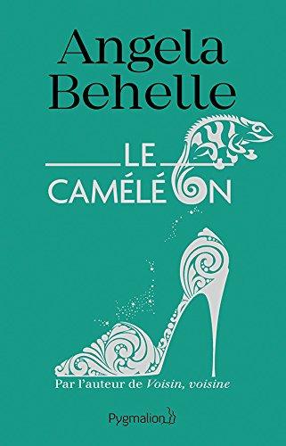 Le Caméléon par [Behelle, Angela]
