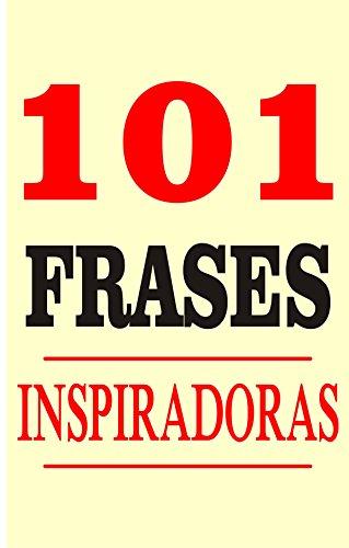 101 Frases Inspiradoras Portuguese Edition Ebook Willian