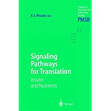 Signaling Pathways for Translation: Insulin and Nutrients (Progress in Molecular and Subcellular Biology)