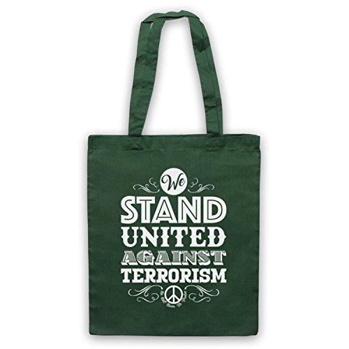 We Stand United Against Terror We Will Never Be Broken Umhangetaschen Dunkelgrun