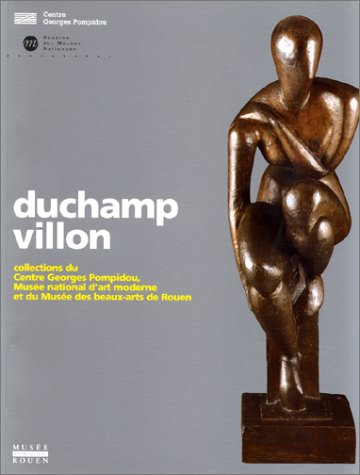 DUCHAMP-VILLON. Collections du Centre Georges Pompidou, Musée national d