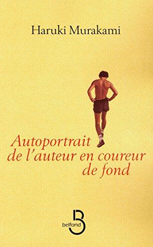 Autoportrait de l'auteur en coureur de fond