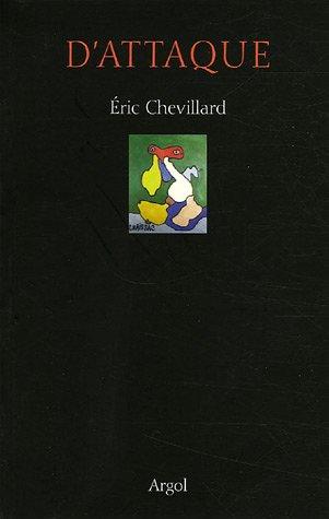 D'attaque : Gaston Chaissac par Eric Chevillard