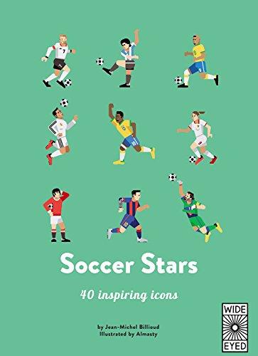 Soccer Stars: Meet 40 Game Changers (Top 40) por Jean-Michel Billioud
