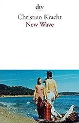New Wave: Ein Kompendium 1999 - 2006